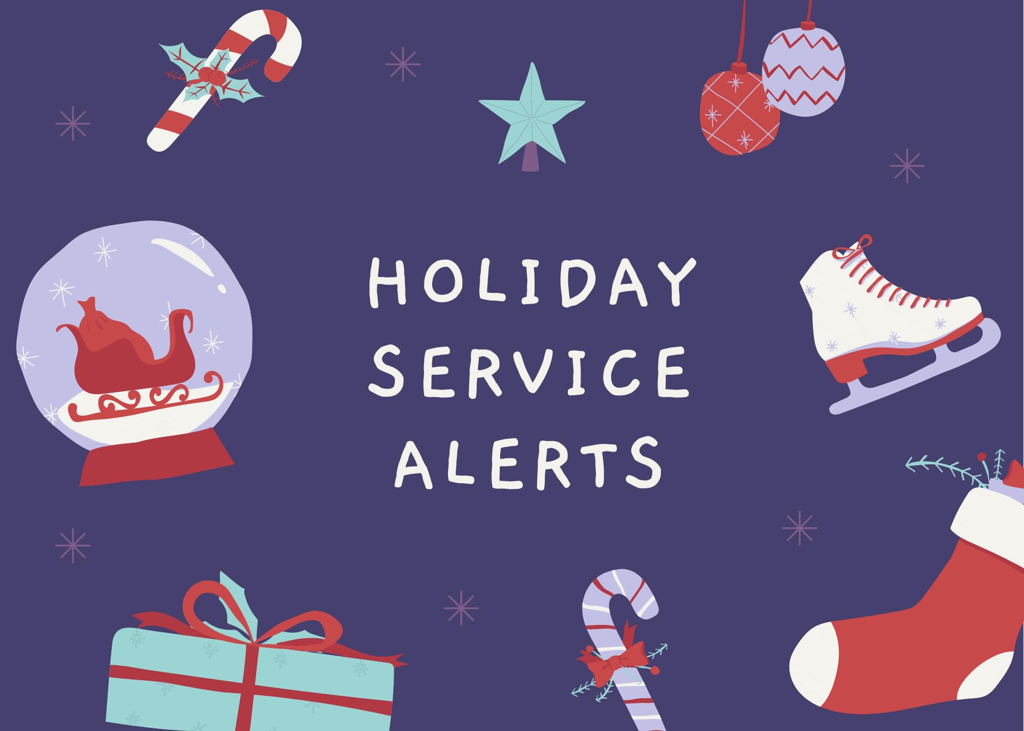 Service Alert: 2020-21 Holiday Schedules